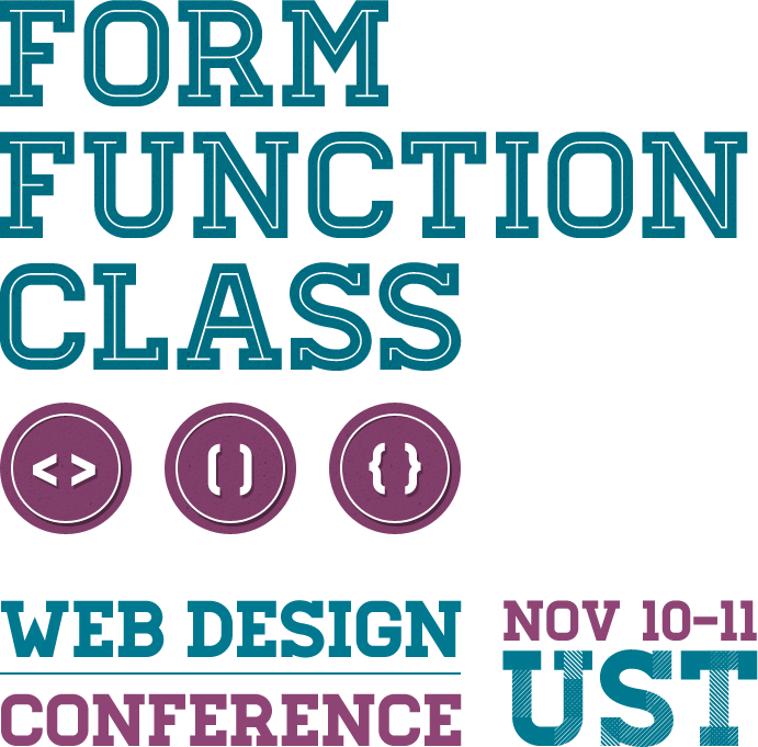 Form Function & Class web design conference November 10-11, 2012 at University of Sto. Tomas